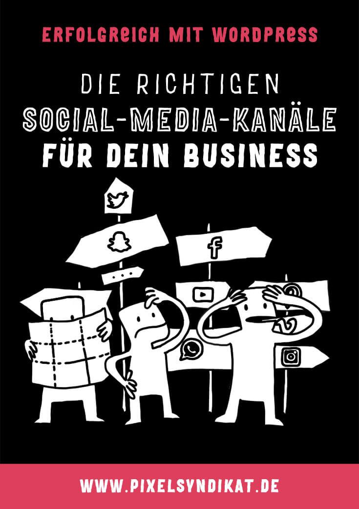 Die richtigen Social-Media-Kanäle für dein Business - Gastartikel von Sandra Stabenow